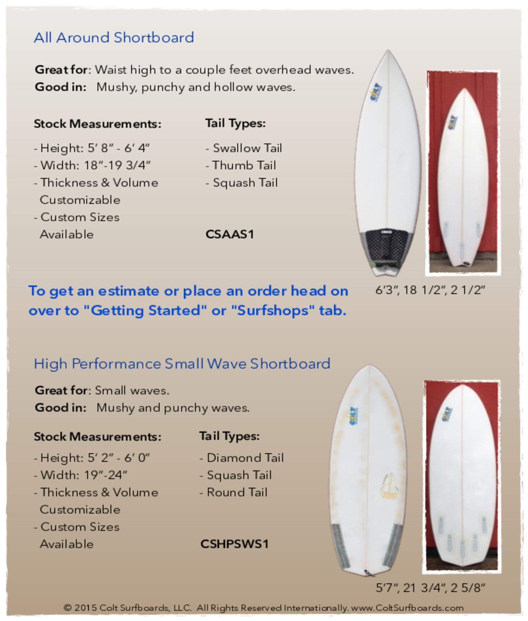 All_Around_Shortboard_and_High_Performance_Small_Wave_Shortboard_Surfboard_tab © 2015 Colt Surfboards LLC All rights reserved internationally 4