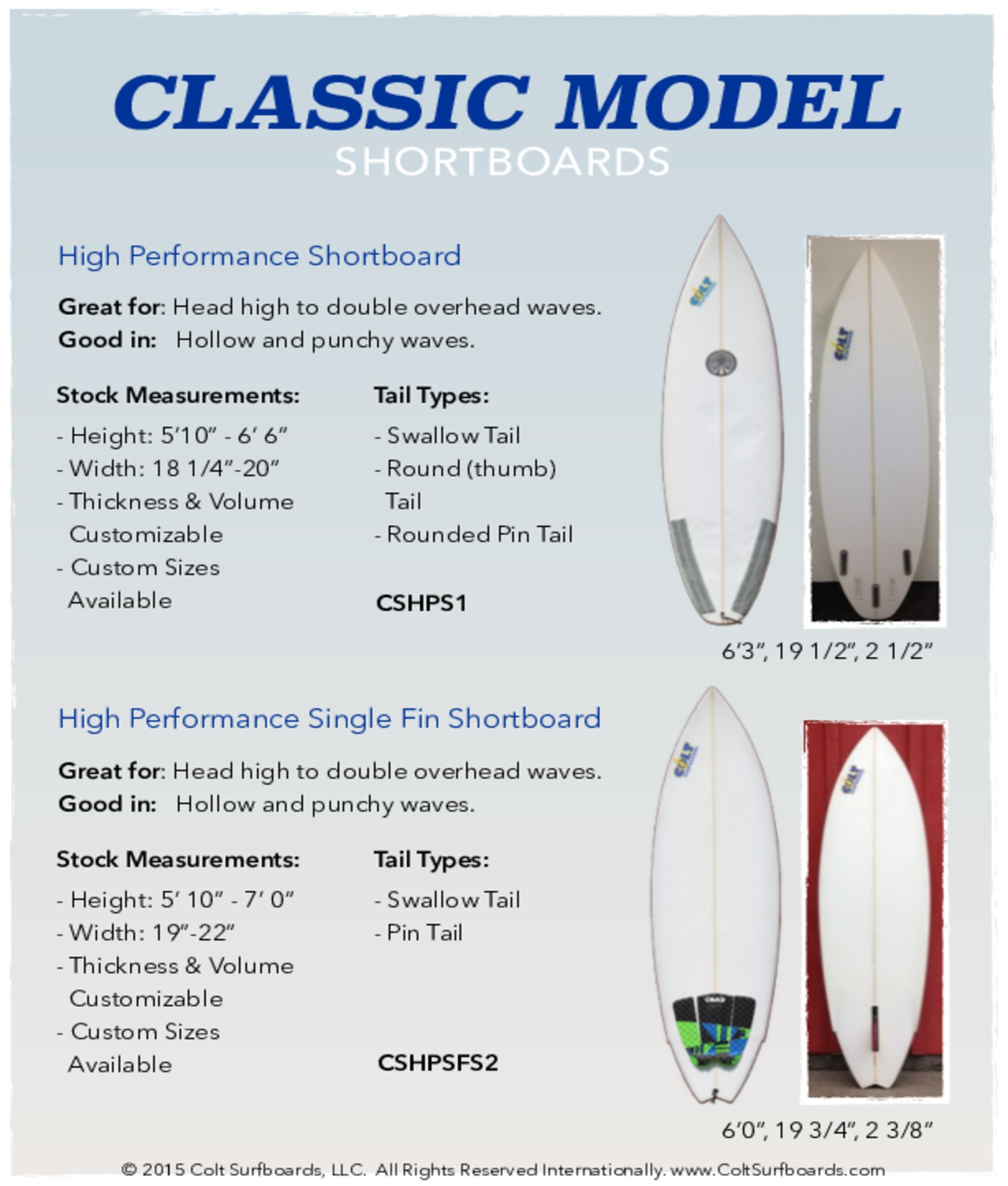 Classic_Model_High_Performance_Shortboard_and_High © 2015 Colt Surfboards LLC All rights reserved internationally 3